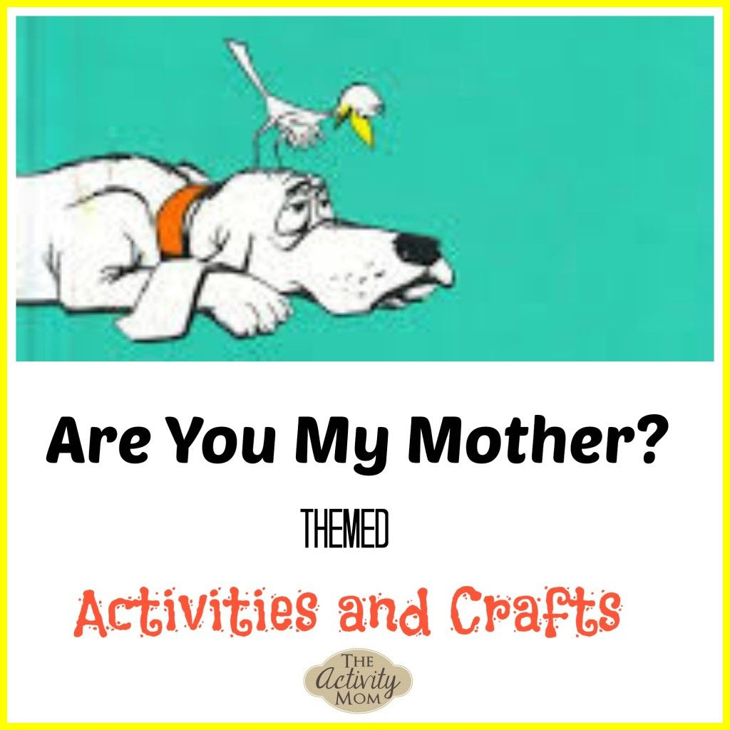 Are You My Mother Themed Activities | Kid Blogger Network Activities | Are You My Mother Printable Worksheets
