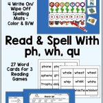 Digraphs Ph, Wh, Qu   Read And Spell Centers And Printables   Second   Qu Worksheets Printable