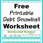 Free Printable Debt Snowball Worksheet | Living Frugally   Money | Free Printable Debt Snowball Worksheet